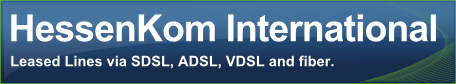 Leased Lines via SDSL, ADSL, VDSL and fiber.